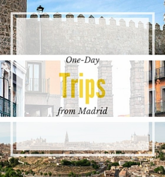 One Day trips for Au Pairs in Madrid: Segovia, Toledo and Avila