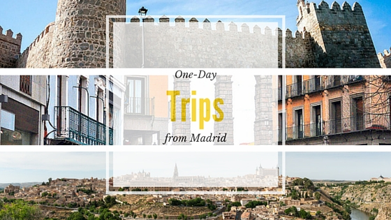 One Day trips for Au Pairs in Madrid Segovia Toledo and Avila