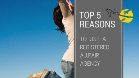 top-5-reasons-to-use-a-registered-aupair-agency